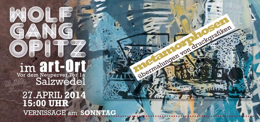 Wolfgang Opitz art-Ort Salzwedel Einladung zur Kunst Ausstellung vorn